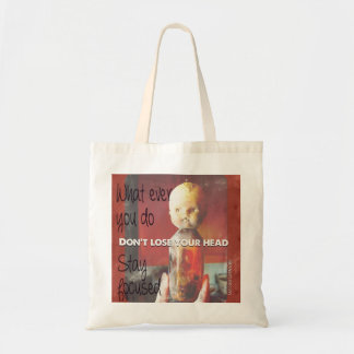 Don´t lose your head :)) tote bag