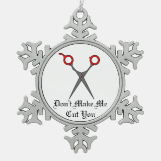 Don't Make Me Cut You (Red Hair Cutting Scissors) Snowflake Pewter Christmas Ornament
