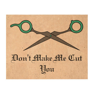 Don't Make Me Cut You -Turquoise Hair Scissors Cork Paper Prints