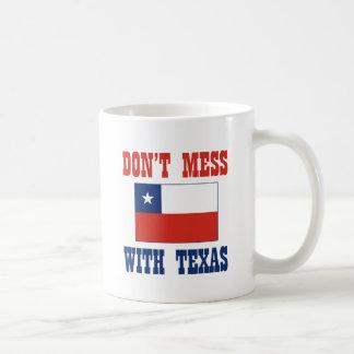 DON T MESS TEXAS w Chilean Flag Coffee Mugs
