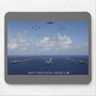 DON'T MESS WITH AMERICA Mousepad