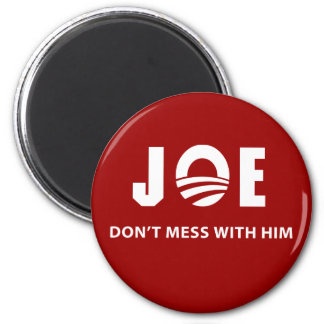 Don t Mess With Joe Fridge Magnet
