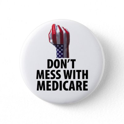 don t mess with our medicare