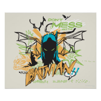 Don t Mess with the Batman - Notebook Collage Poster