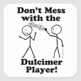 Don t Mess With The Dulcimer Player Sticker