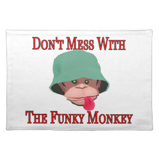 Don t Mess With The Funky Monkey Place Mats