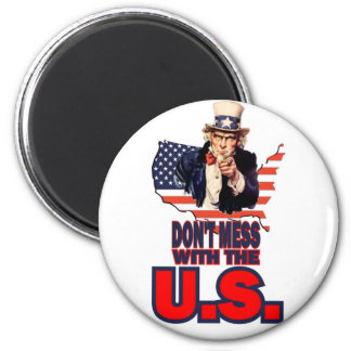 Don t Mess with the U S Magnets