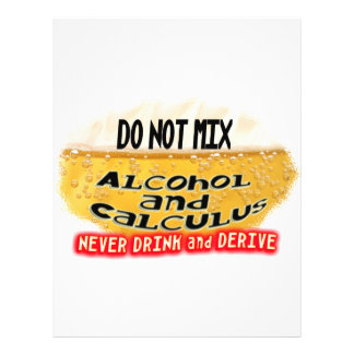 DON T MIX ALCOLHOL CALCULUS NO DRINK AND DERIVE FLYERS
