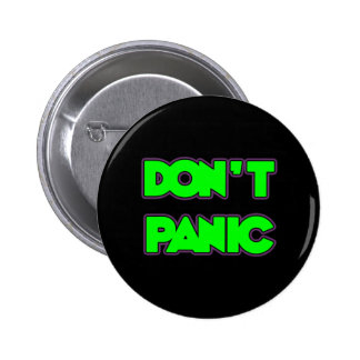 Don t Panic Pinback Buttons