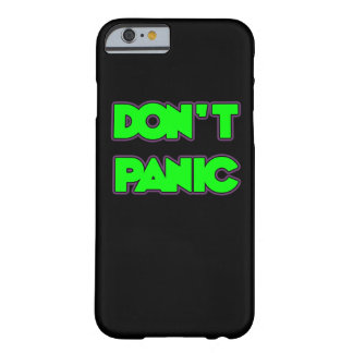 Don t Panic iPhone 6 Case