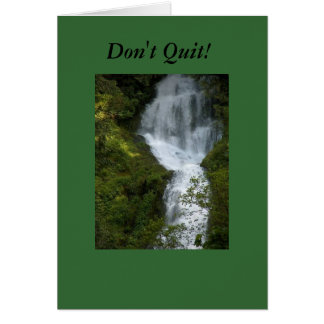 Don t Quit Greeting Cards