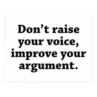 Don't Raise Your Voice, Improve Your Argument Postcard