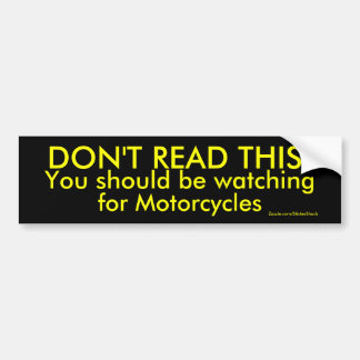 DON T READ THIS BUMPER STICKERS