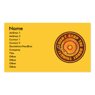DON T STOP THE DONUT THINGY BUSINESS CARDS