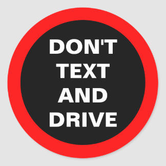 Don t Text and Drive Car Dashboard Bold Reminder Sticker
