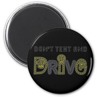 Don t Text and Drive Magnet