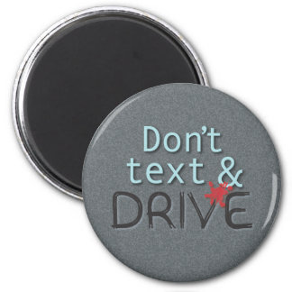 Don t text Drive magnet