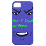 Don´t Touch My Phone iPhone 5 Cover