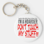 DON'T TOUCH MY STUFF! KEY CHAIN