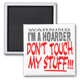 DON'T TOUCH MY STUFF! MAGNETS