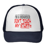 DON'T TOUCH MY STUFF! TRUCKER HAT