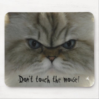 Don t touch the mouse mousepad