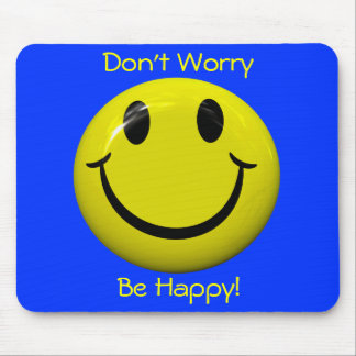 Don t Worry Be Happy Big Smiley Face Mousepad Mouse Pad