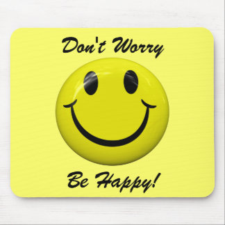 Don t Worry Be Happy Smiley Face Mousepad Mouse Pad