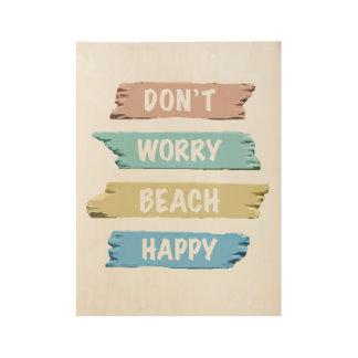 Don't Worry BEACH Happy - Fun Beach Print