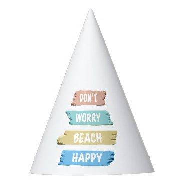 Don't Worry BEACH Happy - Fun Beach Print Party Hat
