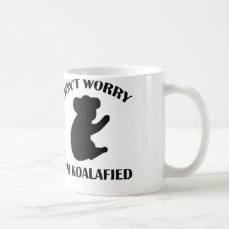 Don't Worry I'm Koalafied Classic White Coffee Mug