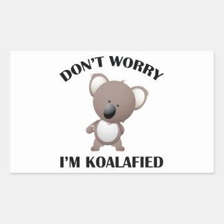Don't Worry I'm Koalafied Rectangular Sticker
