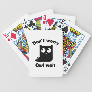 Don't Worry. Owl Wait. Bicycle Playing Cards