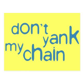 don t yank my chain postcard
