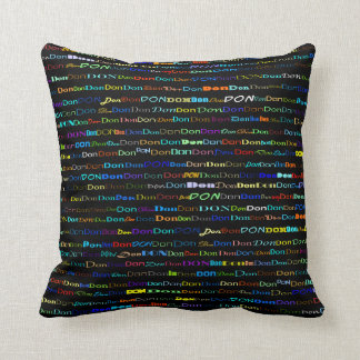 Don Text Design I Throw Pillow