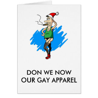 Don We Now Our Gay Apparel Card