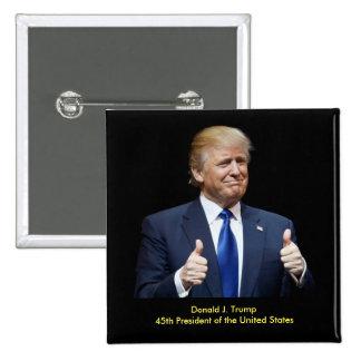 Donald J. Trump 45th President Button