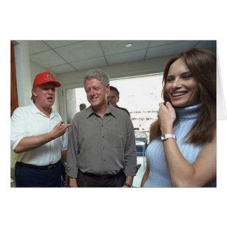 Donald & Melania Trump & Bill Clinton Card