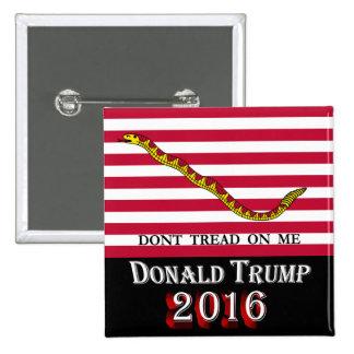 Donald Trump 2016 - No pise en mí Pin Cuadrado
