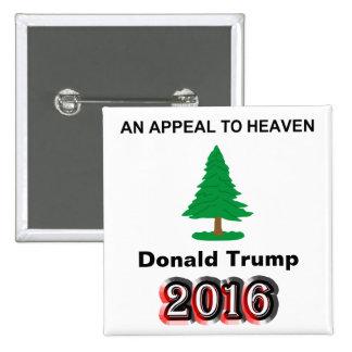 Donald Trump 2016 - Una súplica al cielo Pin Cuadrado
