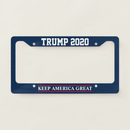 Donald Trump 2020 election Keep America Great License Plate Frame