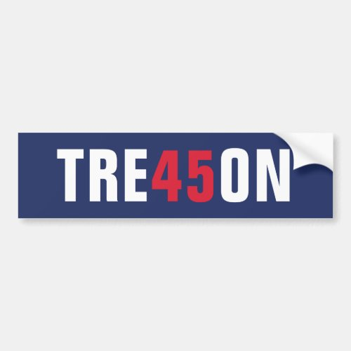 Donald Trump 45 Treason _ Impeach this clown Bumper Sticker