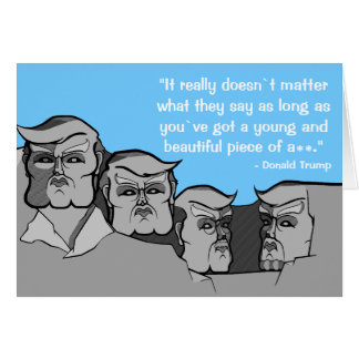 Donald Trump as Mount Rushmore Card