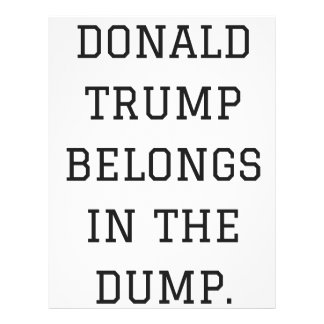 Donald Trump Belongs In The Dump Humor Collection Letterhead