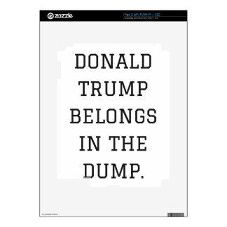 Donald Trump Belongs In The Dump Humor Collection Skins For iPad 2