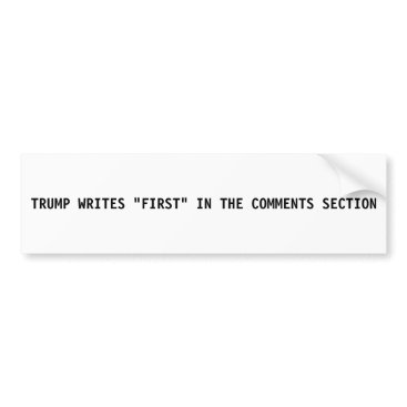 USA Themed Donald Trump Bumper Sticker - First in Comments