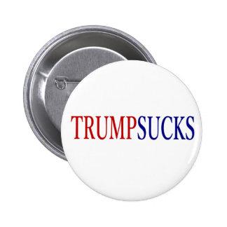 Donald Trump chupa # presidente Pin Redondo De 2 Pulgadas