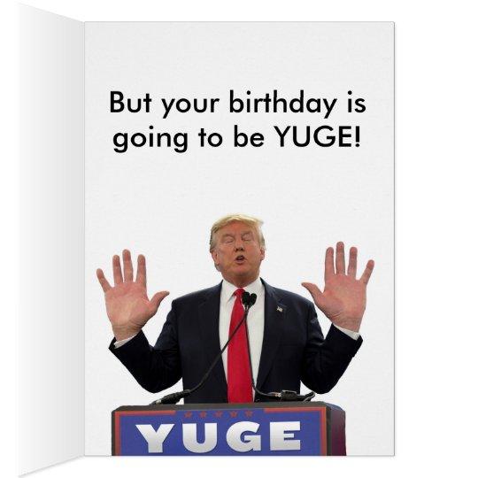 All About Trump Birthday Ecard Funny Donald Trump Birthday Card