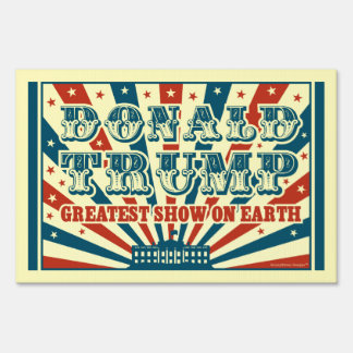 Donald Trump Greatest Show on Earth Vintage Circus Sign