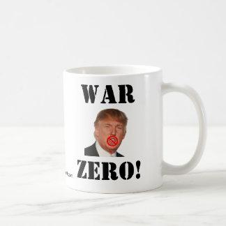 Donald Trump: ¡Guerra cero! Taza